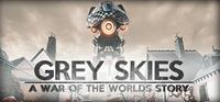 La Guerre des mondes : Grey Skies : A War of the Worlds Story [2020]