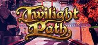 Twilight Path [2018]