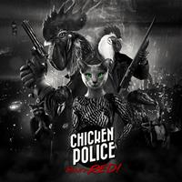 Chicken Police - Paint it RED! [2020]