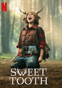 Sweet Tooth [2021]