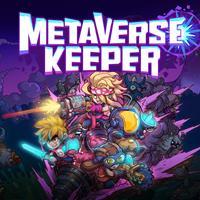 Metaverse Keeper [2020]