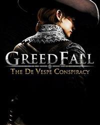 GreedFall : The De Vespe Conspiracy [2021]