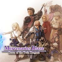 Mercenaries Saga : Mercenaries Blaze : Dawn of the Twin Dragons [2020]