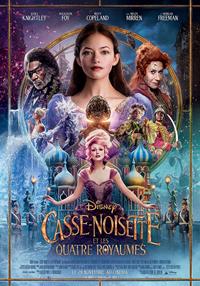 Casse-Noisette et le Roi des souris : Casse-Noisette et les Quatre Royaumes [2018]