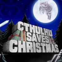 L'Appel de Cthulhu : Cthulhu Saves Christmas [2019]