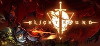 Blightbound [2021]
