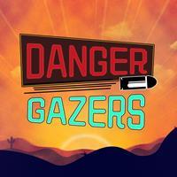 Danger Gazers [2020]