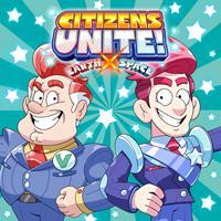 Citizens of Earth : Citizens Unite! : Earth x Space [2021]