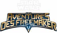 Lego Star Wars : Star Wars : Les Aventures des Freemaker [2016]