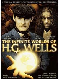 The Infinite Worlds of H. G. Wells [2001]