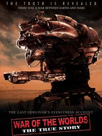 La Guerre des mondes : War of the Worlds : The True Story [2012]