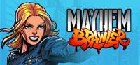 Mayhem Brawler [2021]