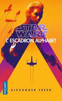 Star Wars : L'Escadron Alphabet #1 [2020]