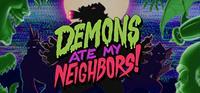 Demons Ate My Neighbors! [2021]