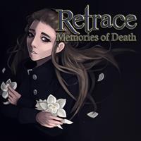 Retrace : Memories of Death [2020]