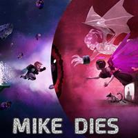 Mike Dies [2018]