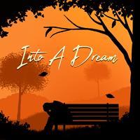 Into A Dream [2020]