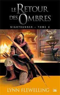 Nightrunner : Le retour des ombres [#4 - 2012]
