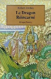La Roue du Temps : Le dragon Réincarné #3 [1998]