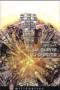 La Guerre du Plasma #2 [2002]