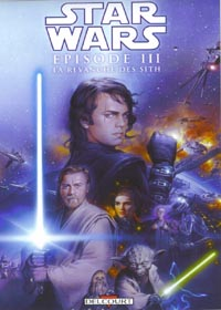 Star Wars Prélogie : La Revanche des Sith [Episode 3 - 2005]
