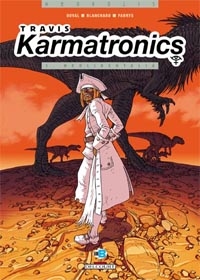 Travis/Karmatronics : Neolibertalia #1 [2005]