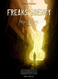Freaks Agency : Celui du sang [#1 - 2005]