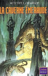 Le Cinquième Anneau : La Caverne Emeraude [#2 - 2005]