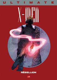 Ultimate X-Men Prestige : Rébellion #7 [2005]