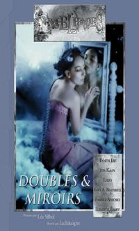 Doubles et Miroirs [2004]