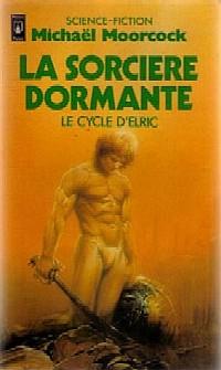 Cycle d'Elric le Nécromancien : La Sorcière dormante #5 [1990]