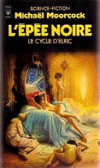 Cycle d'Elric le Nécromancien : L'Epée Noire #7 [1995]