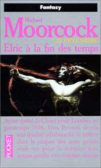 Cycle d'Elric le Nécromancien : Elric à la fin des temps #9 [1994]