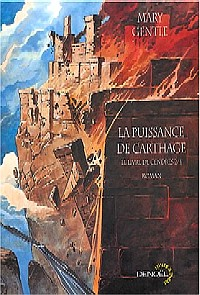 Le Livre de Cendres : La Puissance de Carthage [#2 - 2004]
