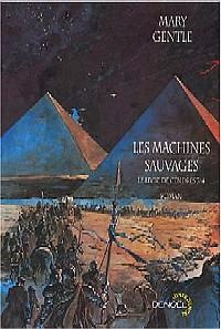 Le Livre de Cendres : Les Machines Sauvages #3 [2004]