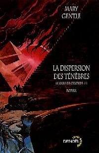 Le Livre de Cendres : La Dispersion des Ténèbres #4 [2005]