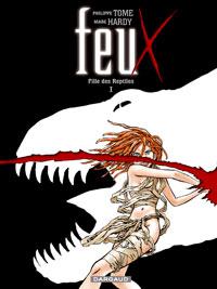 Feux : Fille des Reptiles [#1 - 2005]