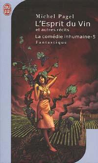 La Comédie Inhumaine : L'Esprit du vin #5 [2005]