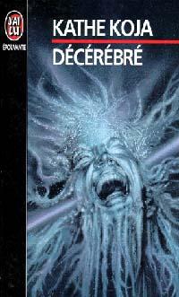 Décérébré [1994]