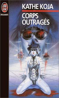 Corps outragés [1999]