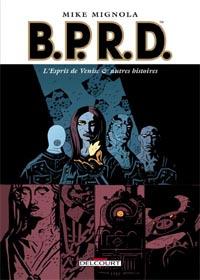 Hellboy : B.P.R.D. : L'Esprit de Venise et autres histoires [#2 - 2005]