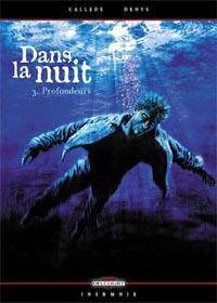 Dans la nuit : Profondeurs #3 [2005]