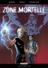 Zone mortelle : Thanathos [#3 - 2005]