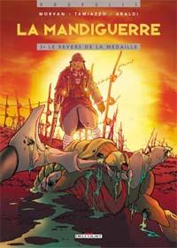 La Mandiguerre : Le Revers de la médaille [#3 - 2005]