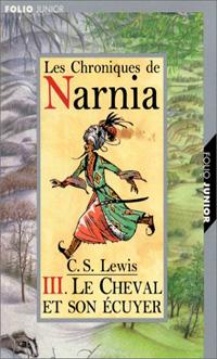 Les chroniques de Narnia : Le chevalier et son écuyer [#3 - 2001]
