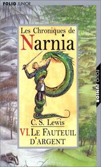 Les chroniques de Narnia : Le fauteuil d'argent [#6 - 2002]