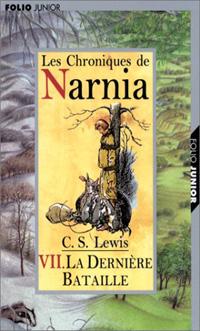 Les chroniques de Narnia : La dernière bataille [#7 - 2002]