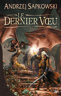 The Witcher : Le Dernier Voeu [2003]