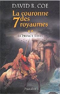 La Couronne des Sept Royaumes : Le Prince Tavis [#2 - 2004]