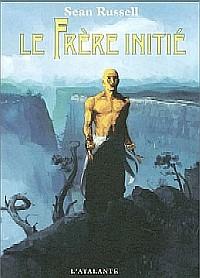 Le Frère Initié [#1 - 2004]